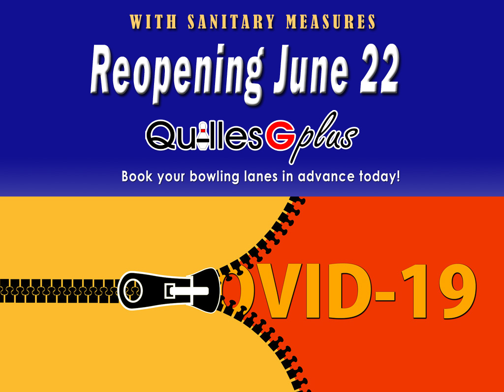 Reopening Quilles G plus alleys
