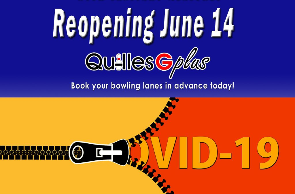 Reopening of our bowling alleys on June 14
